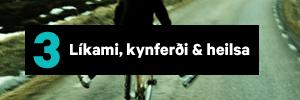 Líkami, kynferði & heilsa